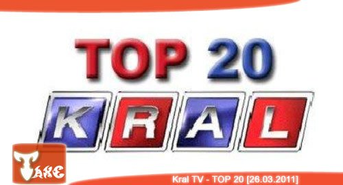 Kral TV - TOP 20  [26.03.2011]