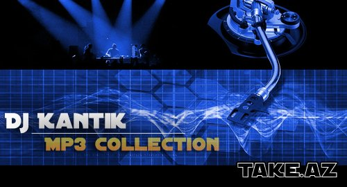 Dj Kantik [Mp3 Collection]